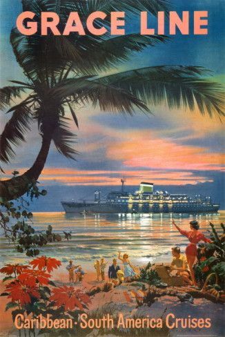 I want this vintage style cruise poster for my house. Love the tropical style and my daughters middle name is Grace.