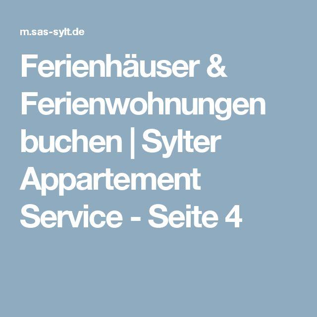 Ferienhäuser & Ferienwohnungen buchen | Sylter Appartement Service - Seite 4