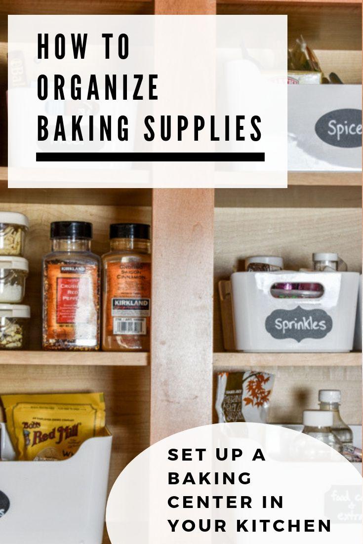 How To Organize Baking Supplies In Your Kitchen Center Hacks Organization Home