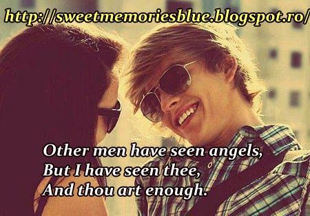 sweet memories: Other men have seen angels, But I have seen thee, ...