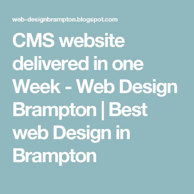 CMS website delivered in one Week - Web Design Brampton | Best web Design in Brampton
