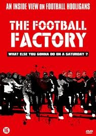 The Football Factory, even if it is about chelsea fans