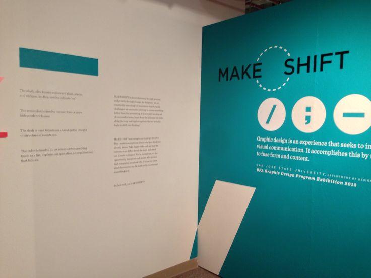 MAKE:SHIFT | San Jose State University BFA Graphic Design ...