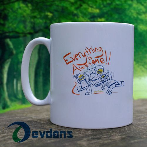 Everything Is Awesome Mug, Ceramic Mug,Coffee Mug