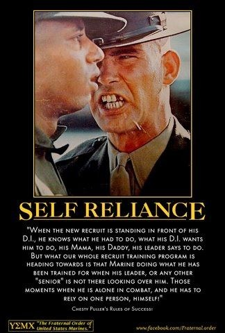 Self Reliance - go Chesty Puller!