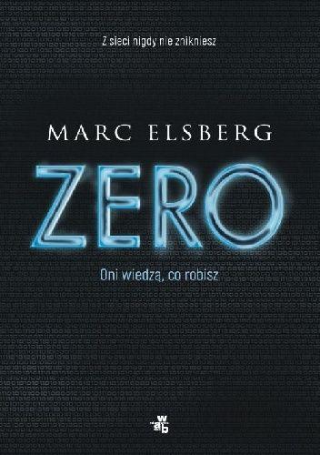 Marc Elsberg -  Zero - 4 stars - Read in March
