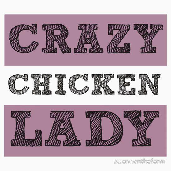 Crazy Chicken Lady Pink