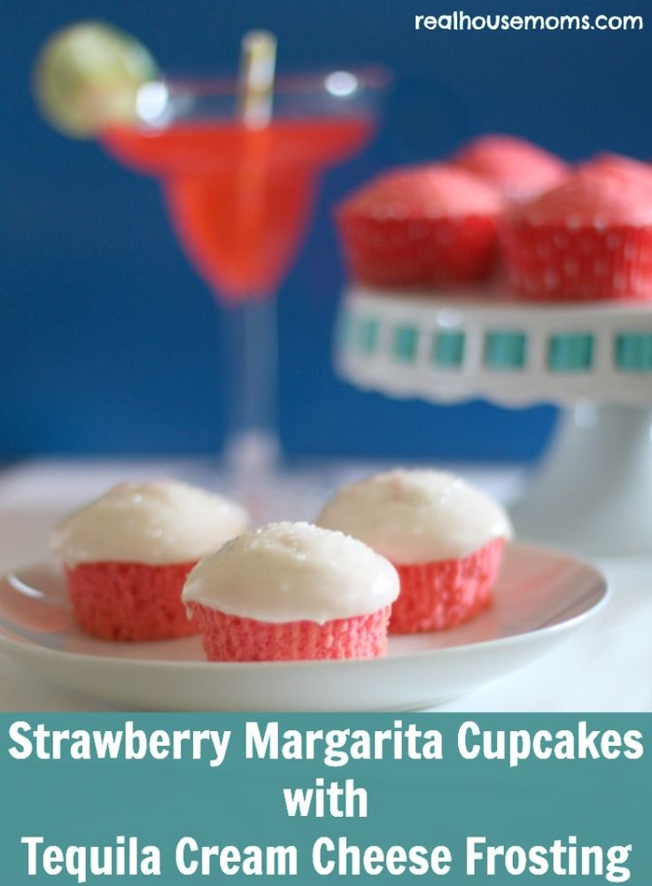Strawberry Margarita Cupcakes with Tequila Cream Cheese Frosting