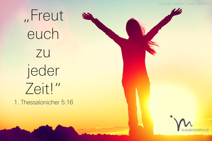 """""""#Freut #euch zu #jeder #Zeit!"""" 1. #Thessalonicher 5:16 #glaubensimpulse"""