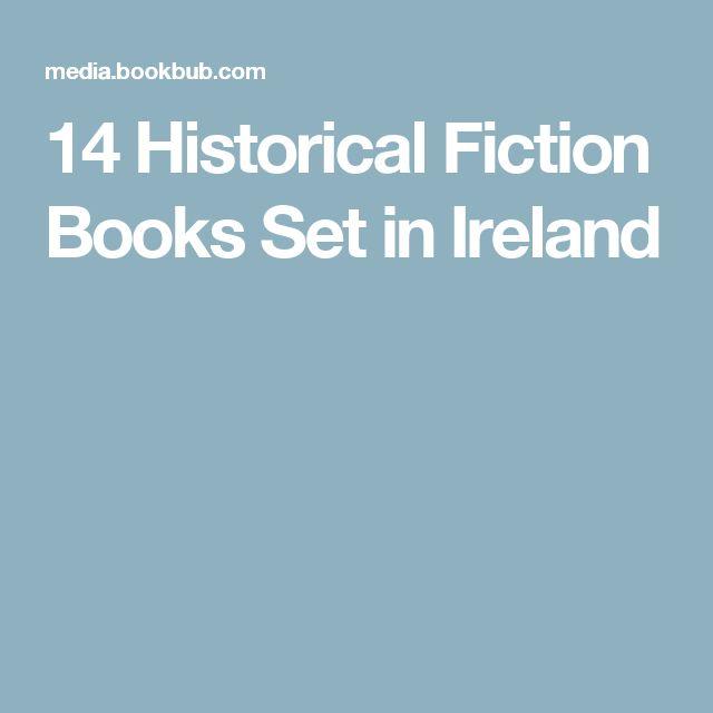 14 Historical Fiction Books Set in Ireland