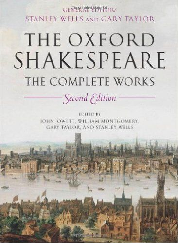 the-oxford-shakespeare-the-complete-works-2nd-edition-john-william-montgomery-gary-taylor-and-stanley-wells-jowett http://www.bookscrolling.com/the-best-books-about-shakespeare/