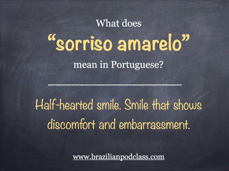 Sorriso amarelo | Learn Brazilian Portuguese with BrazilianPodClass