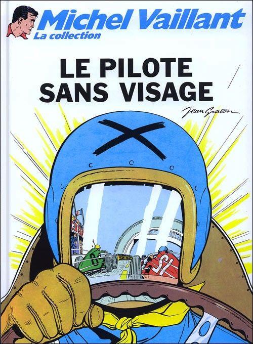 Michel Vaillant - La collection -2- Le pilote sans visage - BD