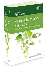 Valuing Ecosystem Services: Methodological issues and case studies - edited by K.N. Ninan - October 2014