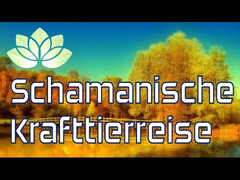 Schamanische Meditation - geführte Krafttierreise - YouTube