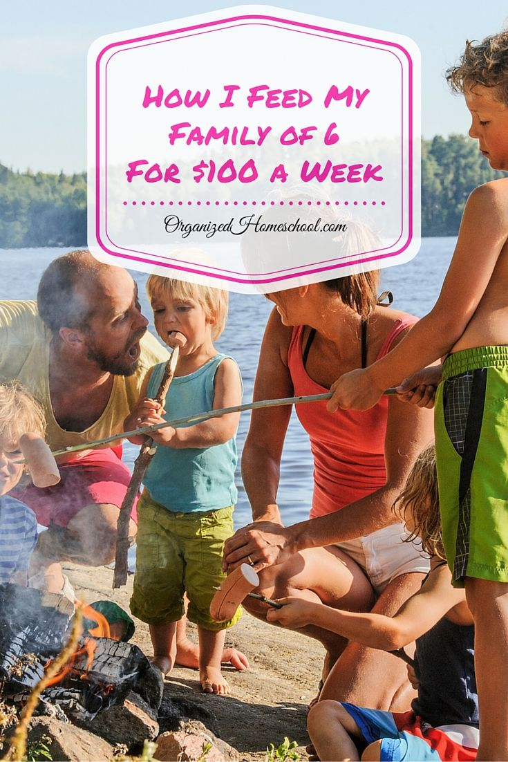 How I Feed My Family of 6 For $100 a Week frugal grocery budget