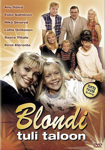 Blondi tuli taloon (TV Series 1994–1995)Anu Hälvä/Esko Salminen