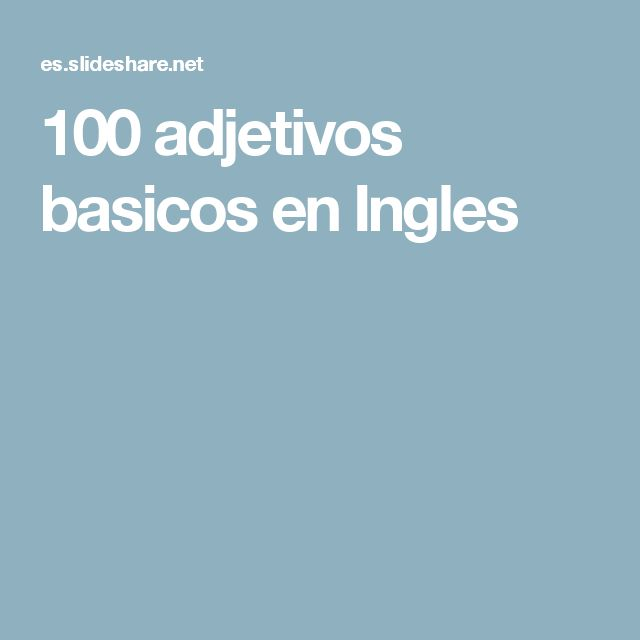 100 adjetivos basicos en Ingles