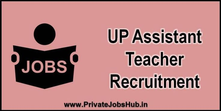 UP Assistant Teacher Recruitment process is going to start very soon, so those candidates who are interested in UP Primary Teacher Vacancies must fill the application form through online mode - http://www.privatejobshub.in/2017/08/up-assistant-teacher-recruitment.html