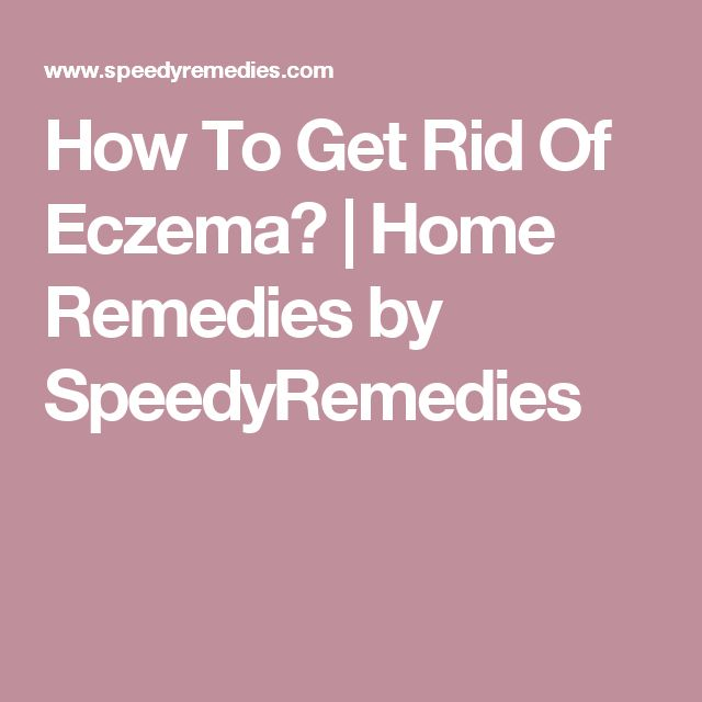 How To Get Rid Of Eczema? | Home Remedies by SpeedyRemedies