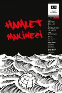 Hamlet Makinesi http://www.sosyalzula.com/2014/10/hamlet-makinesi-14-tiyatro-analizi.html