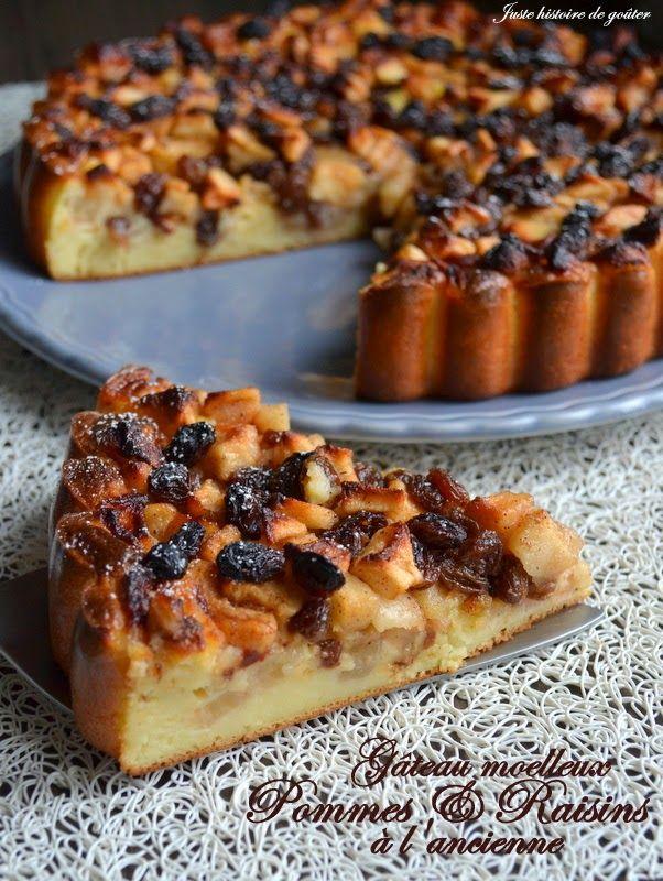 Juste histoire de goûter: Gâteau moelleux aux Pommes & Raisins à l'ancienne