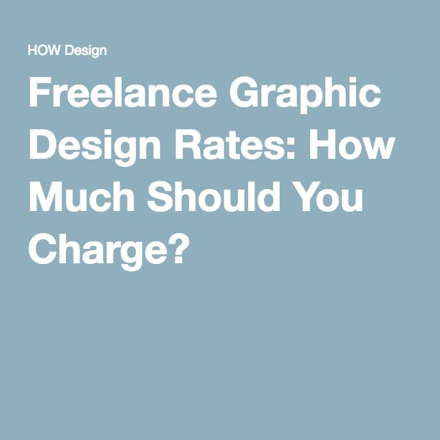 Freelance Graphic Design Rates: How Much Should You Charge?