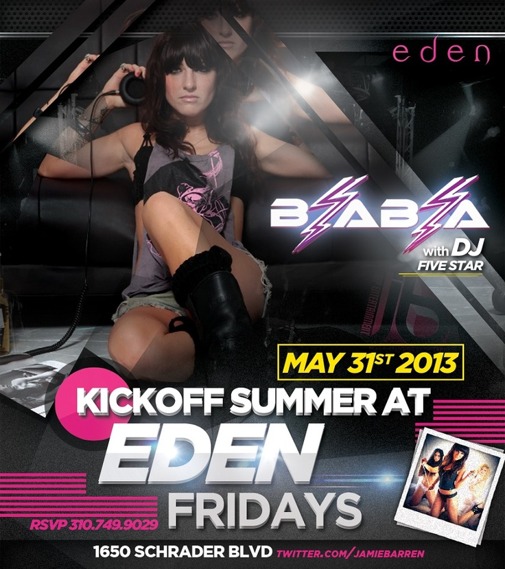 Jamie Barren Presents Eden Hollywood Fridays  May 31st 2013 - Summer Kickoff Party at Eden Nightclub hosted and special guest deejay set by DJ BIA BIA - www.djbiabia.com  Along with Eden's resident deejay - Dj Five Star. Checkout quick glimpse of what to expect Fridays at Eden - http://youtu.be/9PX-1N75lrM
