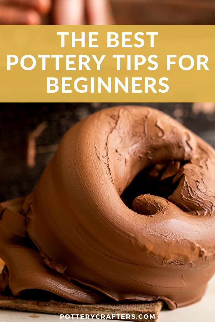 The Best Pottery Tips For Beginners Pottery Kiln Pottery Crafts Beginner Pottery