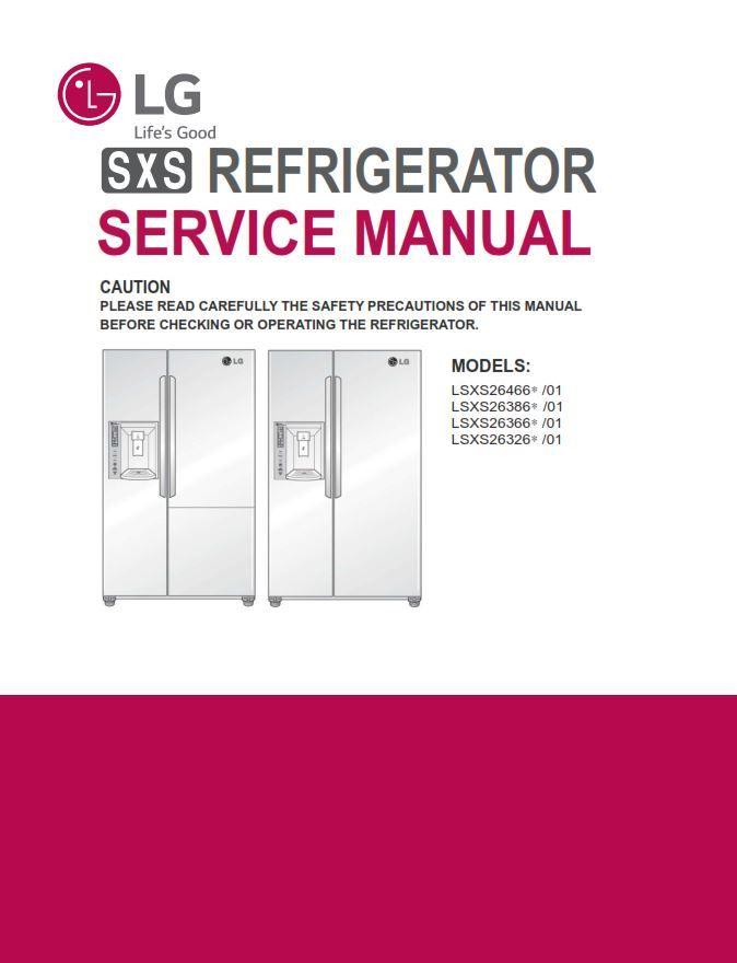 Lg Lsxs26366 Lsxs26366s Lsxs26366d Side By Side Refrigerator Original Service Repair And Factory Troubleshootin Guid Refrigerator Service Refrigerator Service