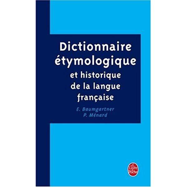 Pdf Dictionnaire Tymologique Et Historique De La Langue Franaise Ebook Dictionnaire Historique Langue Francaise