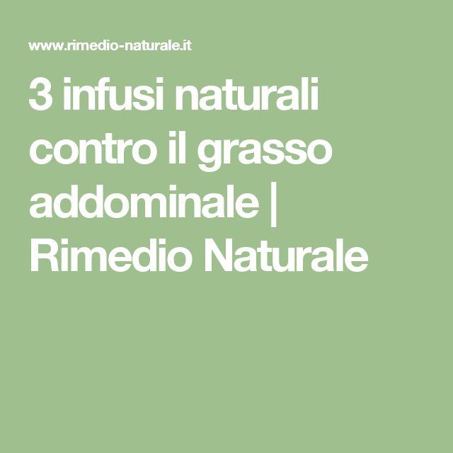 3 infusi naturali contro il grasso addominale | Rimedio Naturale