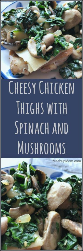 Chicken legs with cheese with spinach and mushrooms   – Yum!!!