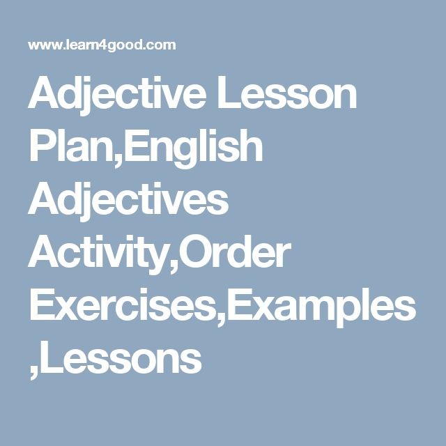 Adjective Lesson Plan,English Adjectives Activity,Order Exercises,Examples,Lessons