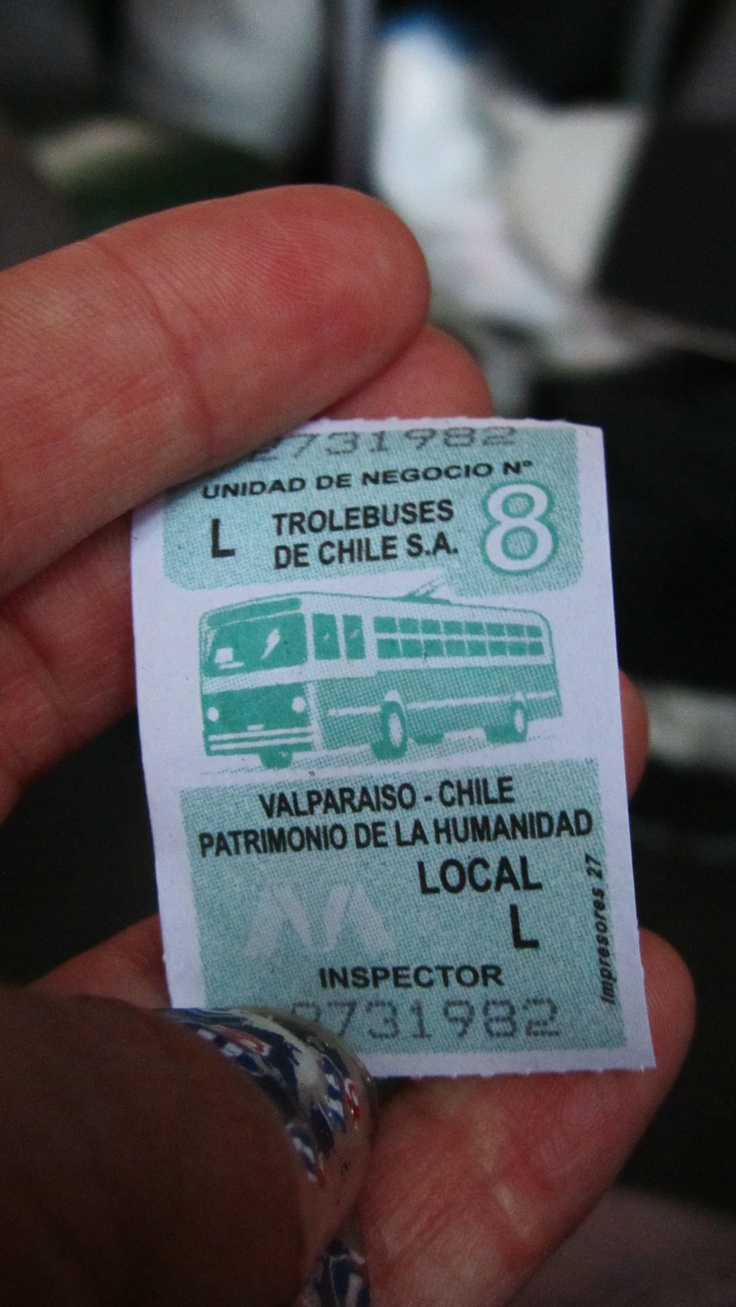 I'm collecting these!! :) Boleto trolebus Valparaiso