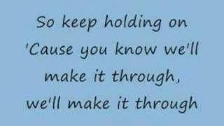 Keep Holding On - Avril Lavigne (lyrics), via YouTube.