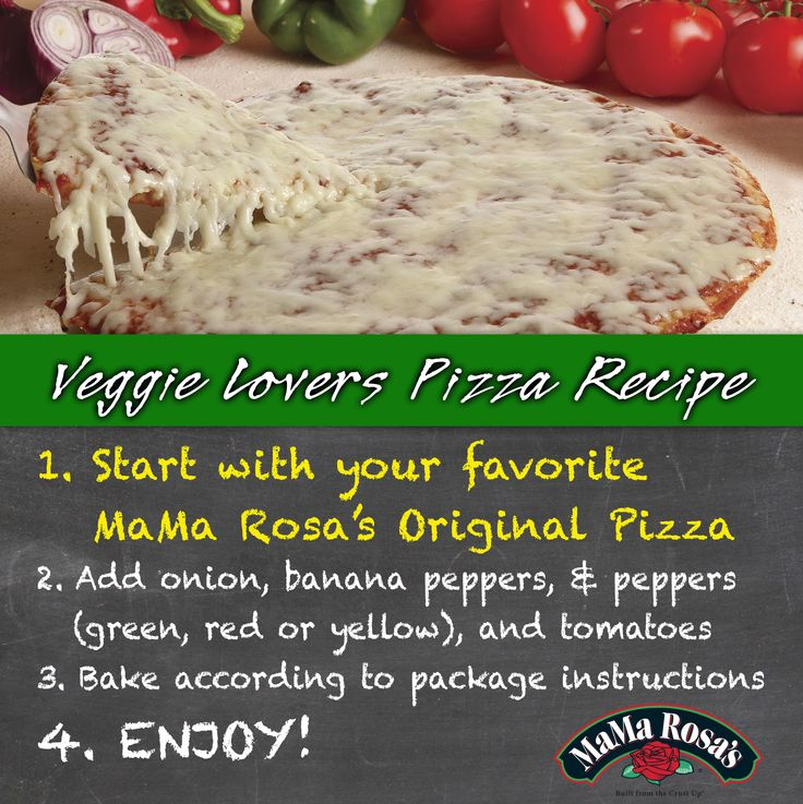 Veggie Lovers pizza, beginning with MaMa Rosa's cheese. Try this combination, or be adventurous by adding your very own flare,