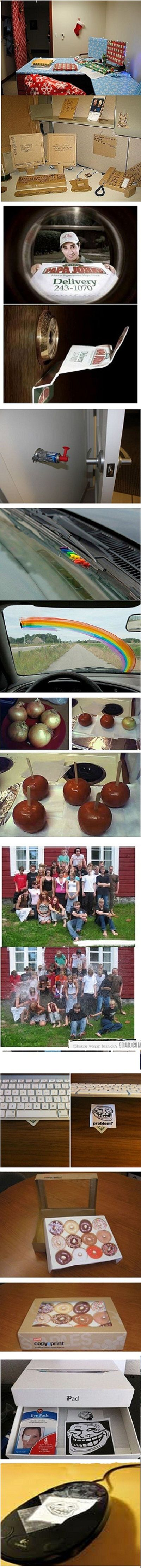pranks. some of these are definitely worth trying.. ahahaha...... I love the papa john one... I am going to try it on the neighbor who always breaks up the party early by calling the Police!