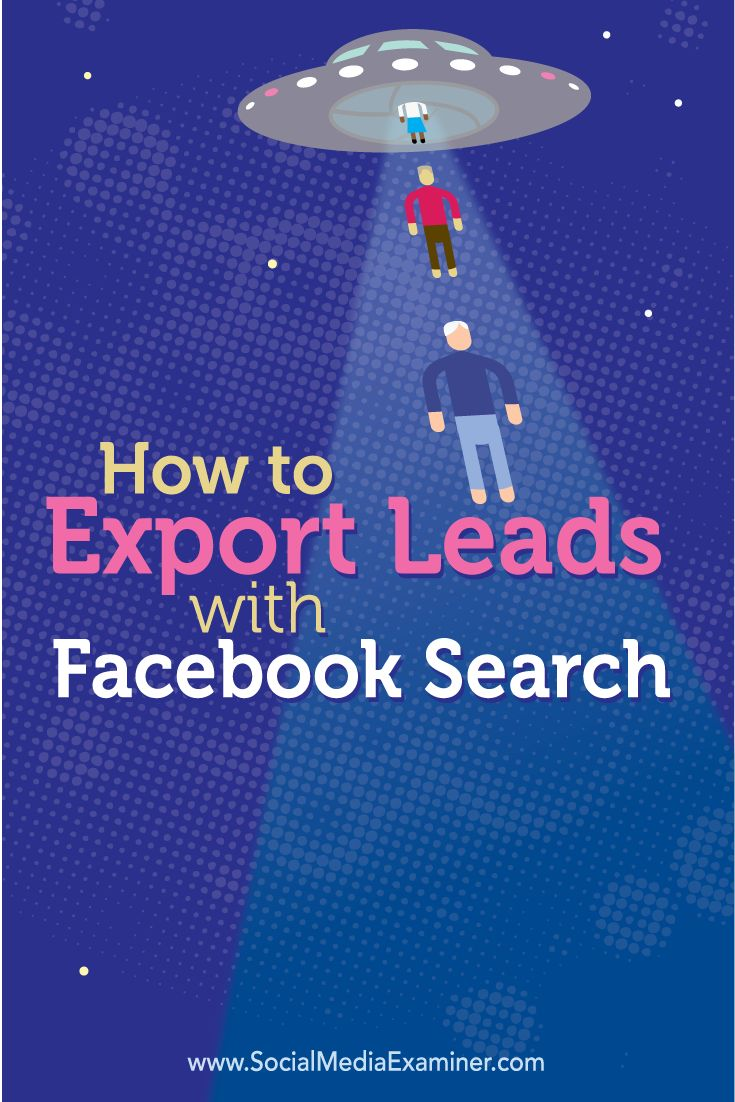 Do you use Facebook to find prospects?  The new Facebook Search browser extension for Chrome makes it easy to search Facebook for prospects and download the results.  In this article you'll discover how to export prospect details from Facebook. Via @smexaminer