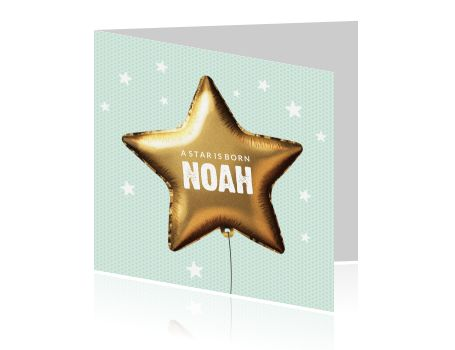Hip geboortekaartje met een trendy gouden ster ballon voor een jongen. Prachtige gouden ballon in ster vorm op een mint gekleurde achtergrond. Trendy kaartje van Luckz.