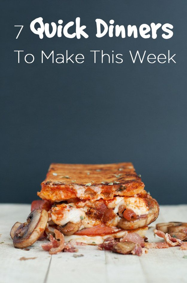 7 Quick Dinners To Cook This Week
