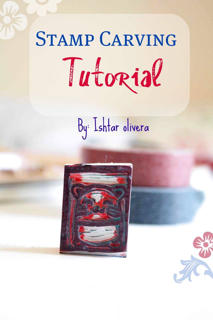 Stamp Carving tutorial- Tutorial Sellos de goma | Ishtar Olivera