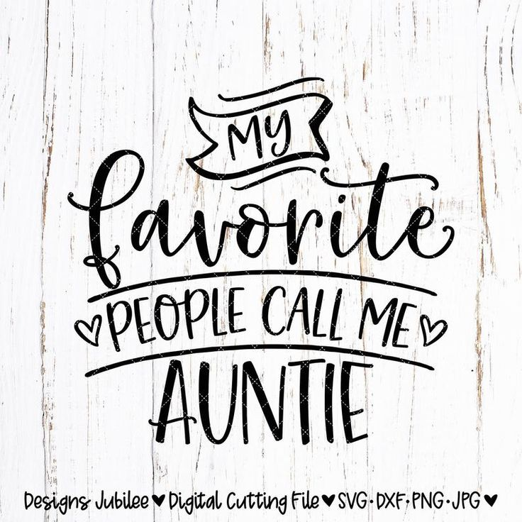 Download My Favorite People Call Me Auntie svg, Auntie Shirt Design ...