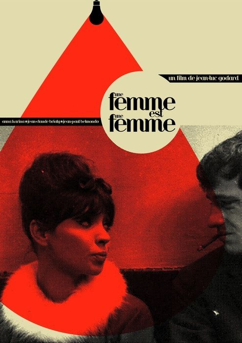 "Une Femme est une femme:  Design by  ""anarchists are pretty"" on FLICKR  ""Une Femme est une Femme by Jean-luc Godard. New design for my series of film posters, to be screen-printed at some point next week."""