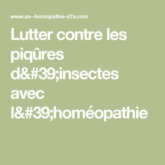 Lutter contre les piqûres d'insectes avec l'homéopathie