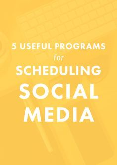 5 Useful Programs for Scheduling Social Media. | Do you LOVE social media because it connects you to your audience and customers, but HATE how much time it takes to do everyday? You have to check out these 5 social media scheduling programs.