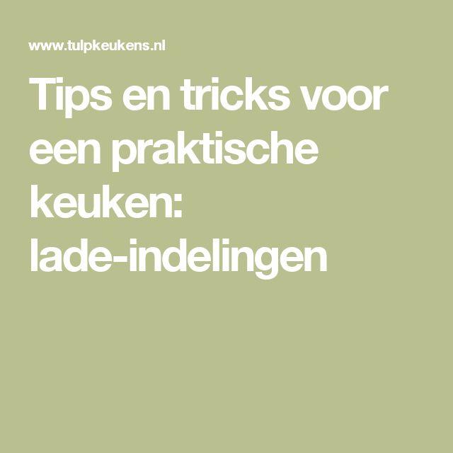 Tips en tricks voor een praktische keuken: lade-indelingen