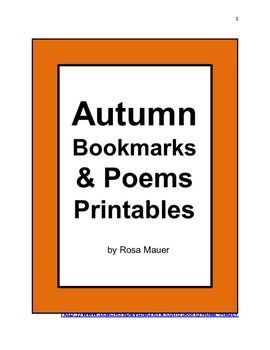 Autumn: Autumn is here! In this autumn packet, you will receive twenty different bookmarks. Each bookmark has unique autumn or back-to-school pictures and a short two-line verse that rhymes. Copy the bookmarks for student use. You will also receive four autumn and back-to-school poems for use with your children.