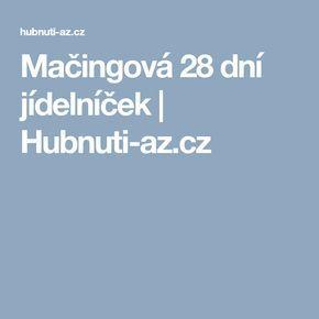 Mačingová 28 dní jídelníček   Hubnuti-az.cz
