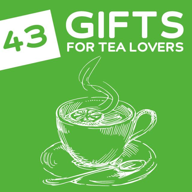43 Unique and Useful Gifts for Tea Lovers- my mom will love these! She is a tea nut :)